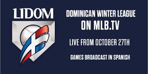 Watch every LIDOM game on MLB.TV