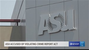 ASU found in 'serious violation' of the Clery Act,  US Dept of Education strongly recommends reevaluate safety policies and procedures