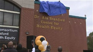 Dr. Ala Stanford Center for Health Equity opens in North Philadelphia