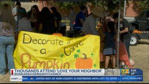 Thousands attend 'Love Your Neighbor' event in Northwest Bakersfield