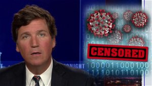 [Opinion] Tucker Carlson: If you read government data, you'll be thrown in jail and censored by Big Tech