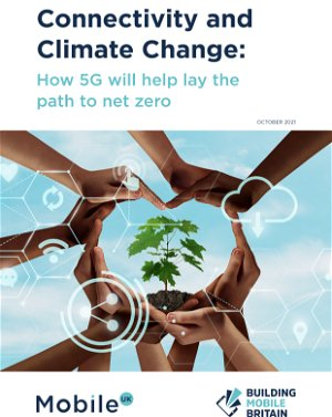 Mobile UK's landmark report highlights how 5G will be key to reaching net zero ahead of COP26