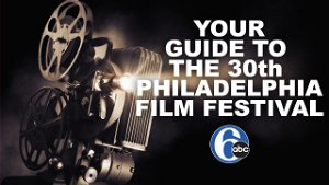 2 free movies from Philadelphia filmmakers at 30th Film Festival