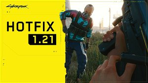"""Cyberpunk 2077"" Update 1.21 fixes issues that prevented player progression"