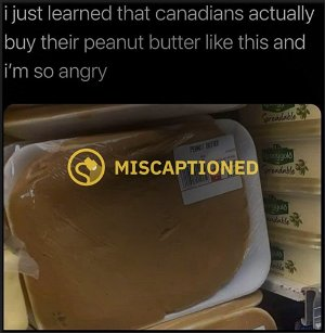 Do Canadians Buy Loose Peanut Butter in Plastic Wrap Packaging?