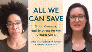"""""""All We Can Save"""": As Climate Disasters Wreck Our Planet, Women Leaders Are Key to Solving the Crisis"""