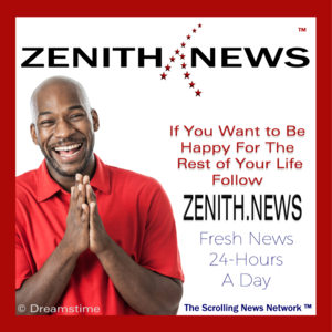 ZENITH NEWS™